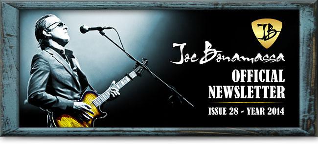 Joe Bonamassa Official Newsletter. Issue 28 - Year 2014.