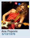 Birthdays: Ana Popovic: 5/13/1976